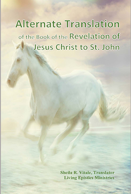 The Alternate Translation of the Book of the Revelation of Jesus Christ to St. John