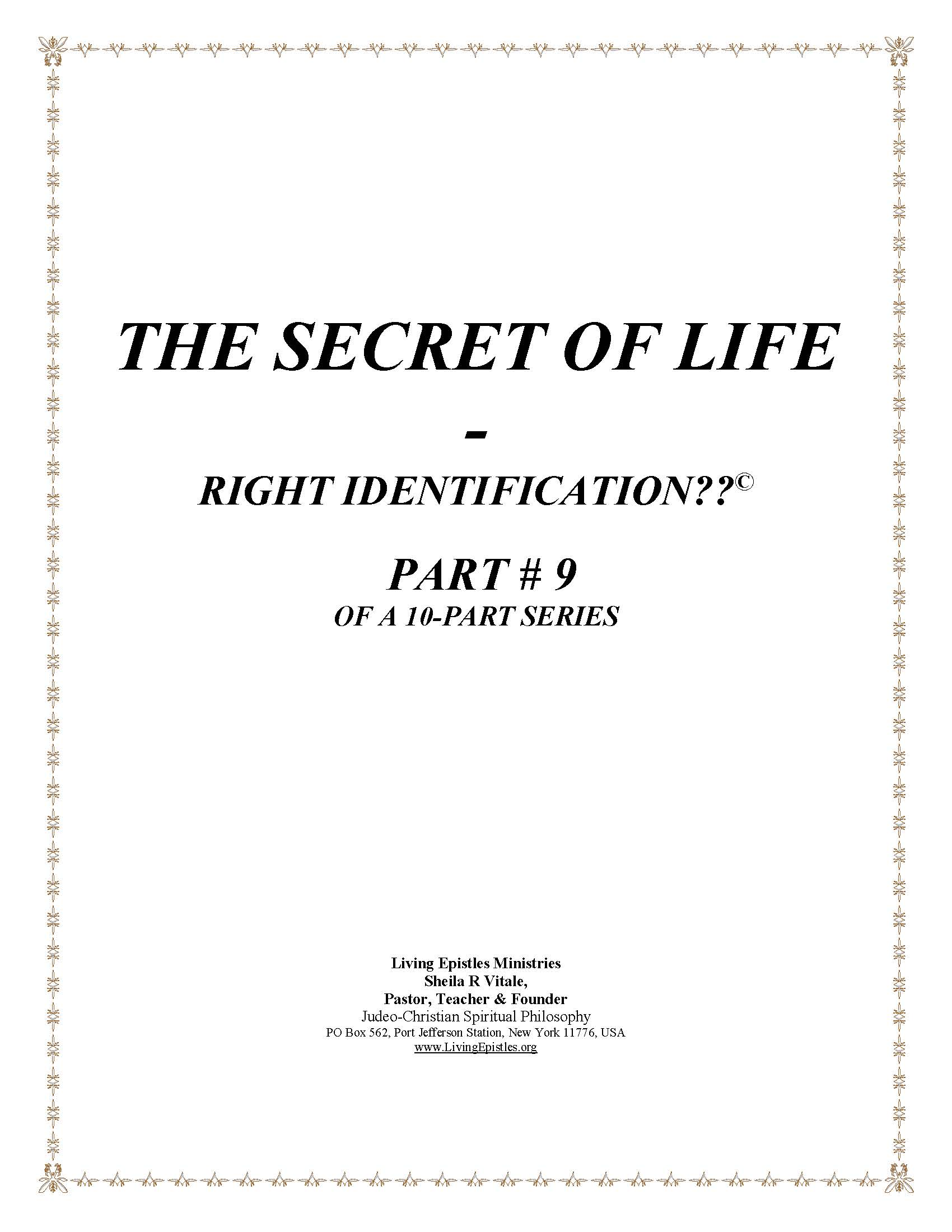 Secret Of Life Right Identification Part 09 022316 Cover